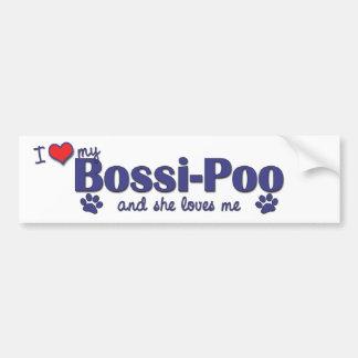 I Love My Bossi-Poo (Female Dog) Bumper Sticker