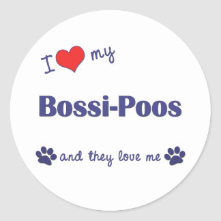 I Love My Bossi-Poos (Multiple Dogs) Round Sticker