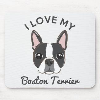 """I Love My Boston Terrier"" Mousepad"