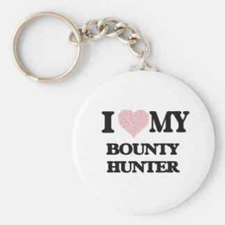I love my Bounty Hunter (Heart Made from Words) Basic Round Button Key Ring