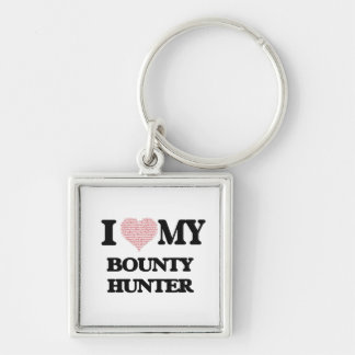 I love my Bounty Hunter (Heart Made from Words) Silver-Colored Square Key Ring