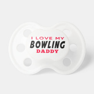 I Love My Bowling Daddy Dummy
