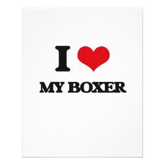 "I love My Boxer 4.5"" X 5.6"" Flyer"