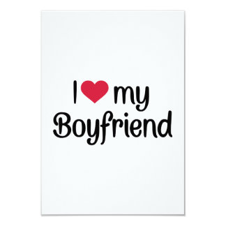"I love my boyfriend 3.5"" x 5"" invitation card"