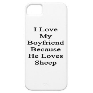 I Love My Boyfriend Because He Loves Sheep iPhone 5 Cover