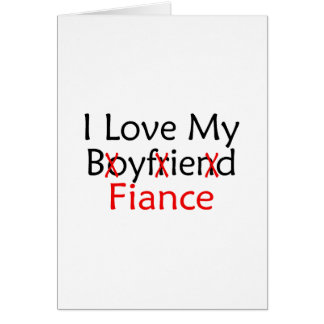 I Love My Boyfriend Fiance Card