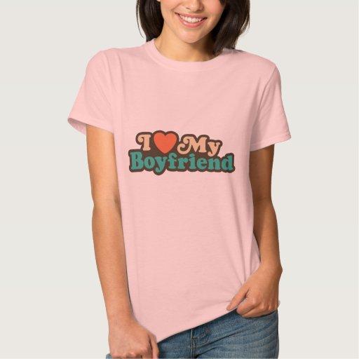 I Love My Boyfriend Shirts