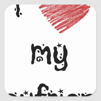 I love my boyfriend square sticker