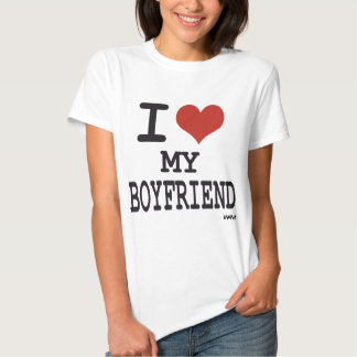 I love my boyfriend tee shirt