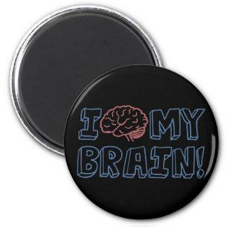 I Love My Brain 6 Cm Round Magnet