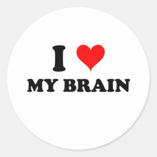 I Love My Brain Round Sticker