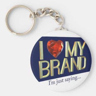I Love My Brand Key Chain
