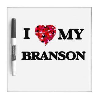 I love my Branson Dry Erase Board