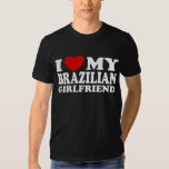I Love My Brazilian Girlfriend Tshirt