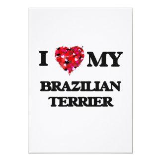 I love my Brazilian Terrier 13 Cm X 18 Cm Invitation Card