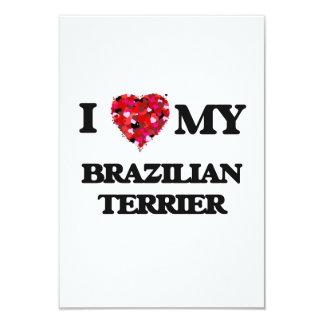 I love my Brazilian Terrier 9 Cm X 13 Cm Invitation Card