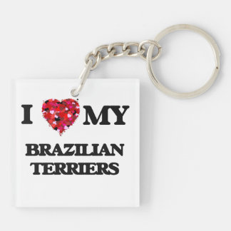 I love my Brazilian Terriers Double-Sided Square Acrylic Key Ring