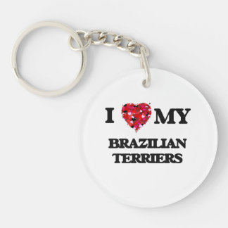 I love my Brazilian Terriers Single-Sided Round Acrylic Key Ring
