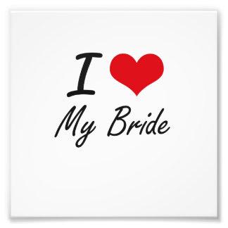 I Love My Bride Photographic Print