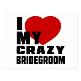 I LOVE MY BRIDEGROOM POSTCARD