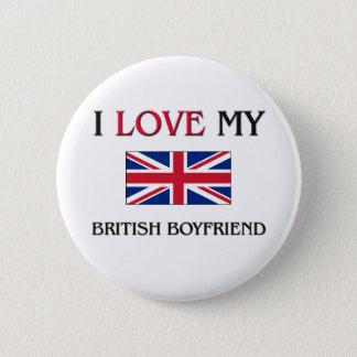 I Love My British Boyfriend 6 Cm Round Badge