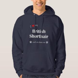 I Love My British Shorthair (Female Cat) Hoodie
