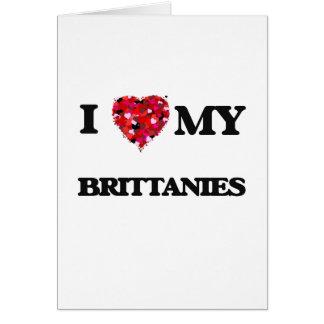 I love my Brittanies Greeting Card