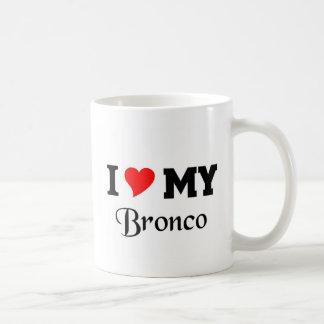 I love my Bronco Basic White Mug