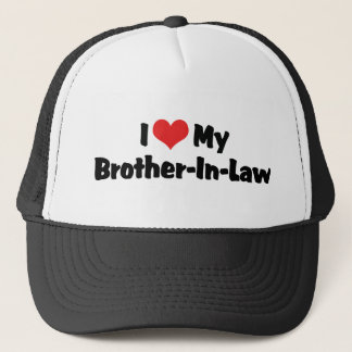 I Love My Brother-in-Law Cap