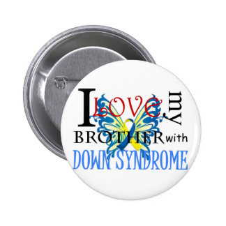 I Love My Brother with Down Syndrome 6 Cm Round Badge