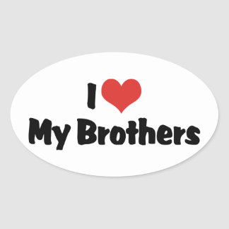I Love My Brothers Oval Stickers