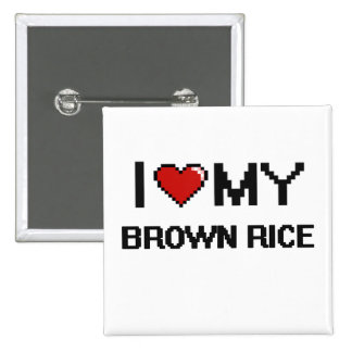 I Love My Brown Rice Digital design 15 Cm Square Badge