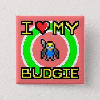 I Love My Budgie 15 Cm Square Badge