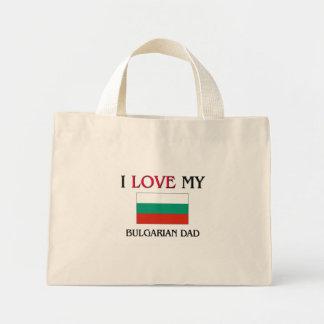 I Love My Bulgarian Dad Mini Tote Bag