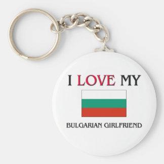 I Love My Bulgarian Girlfriend Key Ring