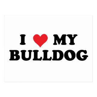 I Love My Bulldog Postcard