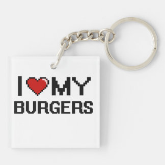 I Love My Burgers Digital design Double-Sided Square Acrylic Key Ring