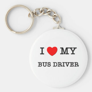 I Love My BUS DRIVER Basic Round Button Key Ring