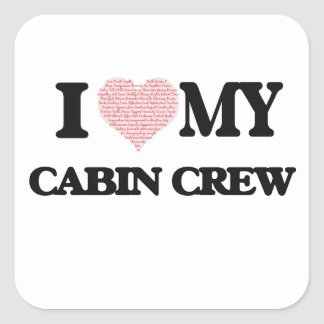 I love my Cabin Crew (Heart Made from Words) Square Sticker