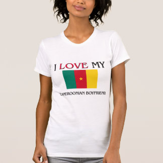 I Love My Cameroonian Boyfriend T-Shirt