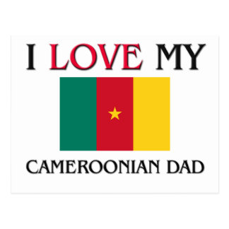 I Love My Cameroonian Dad Post Card