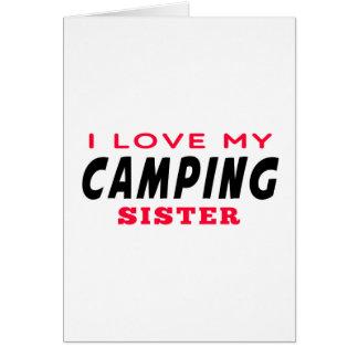 I Love My Camping Sister Greeting Card