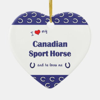 I Love My Canadian Sport Horse (Male Horse) Christmas Ornaments