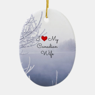I Love My Canadian Wife - Beautiful Winter Scene Christmas Ornament