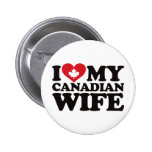 I Love My Canadian Wife Button