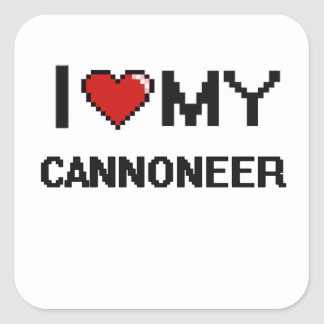 I love my Cannoneer Square Sticker