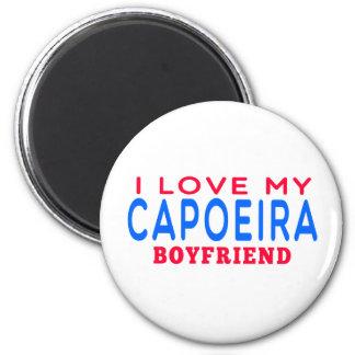 I Love My Capoeira Boyfriend Refrigerator Magnet