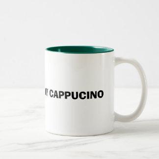 I LOVE MY CAPPUCINO Two-Tone COFFEE MUG