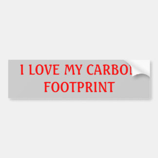 I LOVE MY CARBON FOOTPRINT BUMPER STICKERS