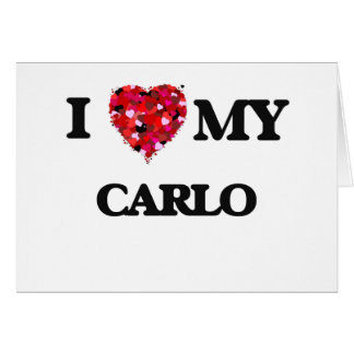 I love my Carlo Greeting Card